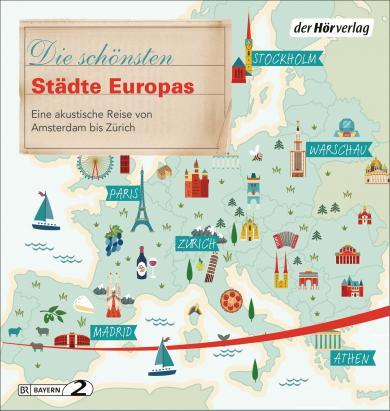 Florian Schairer, Manfred Schuchmann, Vera Wollen: Die schönsten Städte Europas