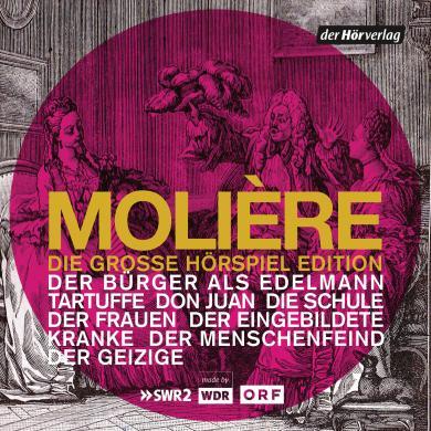 Molière: Die große Hörspiel-Edition