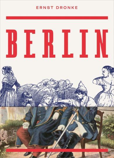 Ernst Dronke: Berlin
