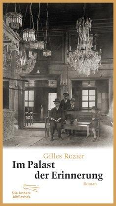 Gilles Rozier: Im Palast der Erinnerung