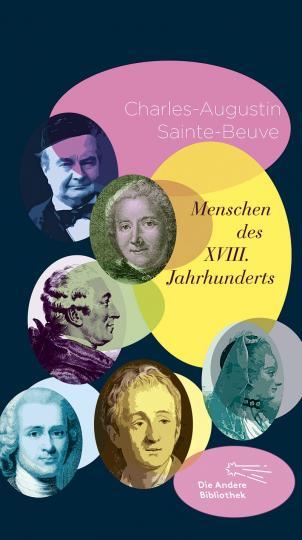 Charles-Augustin Sainte-Beuve: Menschen des XVIII. Jahrhunderts