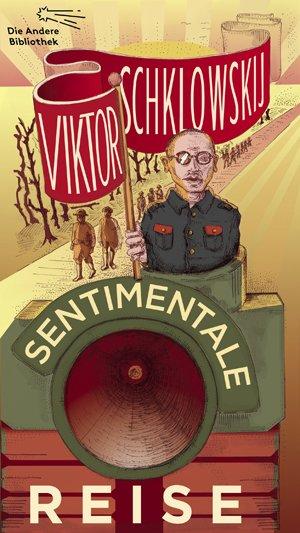 Viktor Schklowskij: Sentimentale Reise