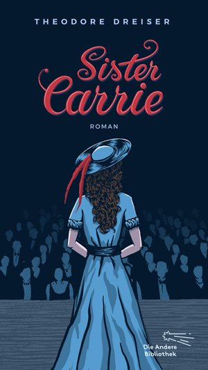 Theodore Dreiser: Sister Carrie