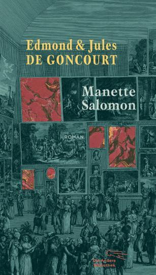 Edmond und Jules de Goncourt: Manette Salomon
