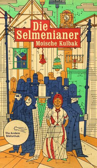 Moische Kulbak: Die Selmenianer