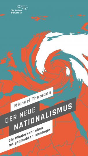 Michael Thumann: Der neue Nationalismus