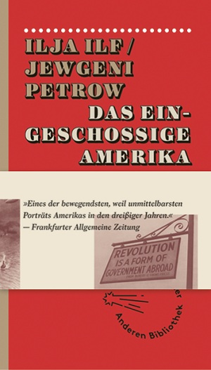 Ilja Ilf, Jewgeni Petrow: Das eingeschossige Amerika