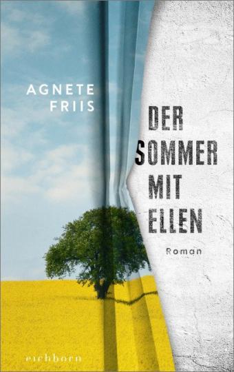 Agnete Friis: Der Sommer mit Ellen