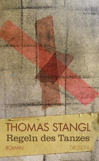 Thomas Stangl: Regeln des Tanzes