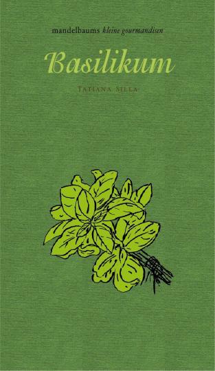 Tatiana Silla: Basilikum
