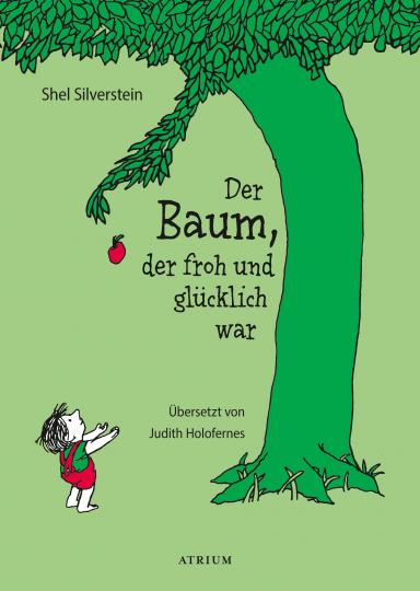 Shel Silverstein: Der Baum, der froh und glücklich war
