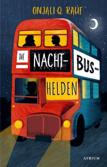 Onjali Q. Raúf, Pippa Curnick: Die Nachtbushelden