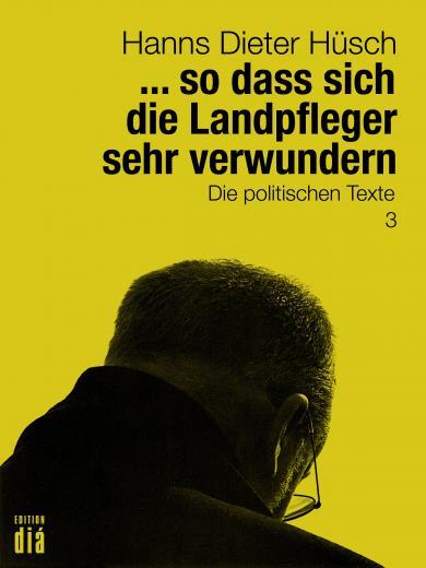 Hanns Dieter Hüsch, Helmut Lotz: ... so dass sich die Landpfleger sehr verwundern