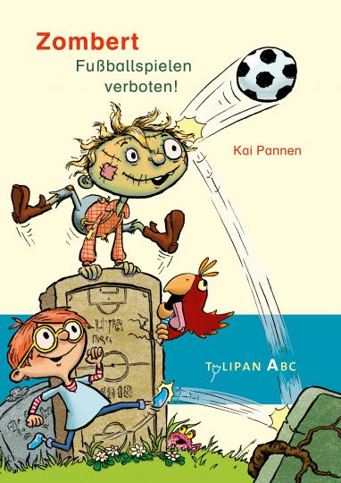 Kai Pannen: Zombert. Fuballspielen verboten!