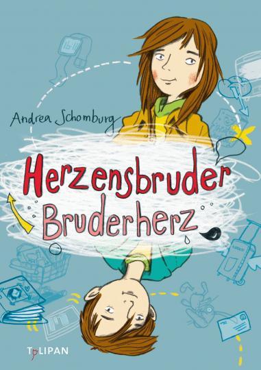 Andrea Schomburg, Dorothee Mahnkopf: Herzensbruder, Bruderherz