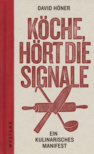 David Höner: Köche, hört die Signale!