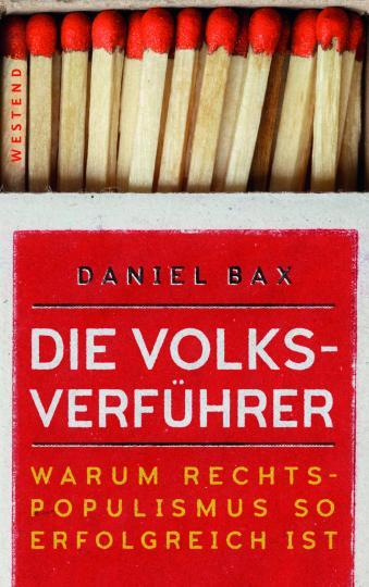 Daniel Bax: Die Volksverführer
