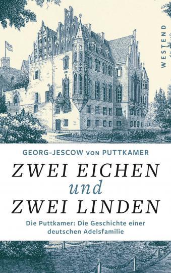 Georg-Jescow von Puttkamer: Zwei Eichen und zwei Linden