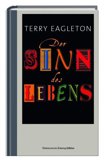 Terry Eagleton: Der Sinn des Lebens