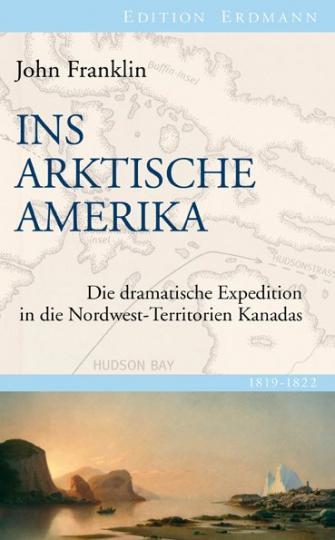 Detlef (Hrsg. )Brennecke, John Franklin: Ins Arktische Amerika