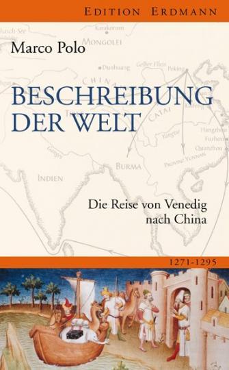 Marco Polo: Beschreibung der Welt