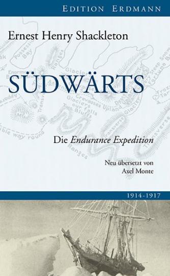 Ernest Henry Shackleton: Südwärts