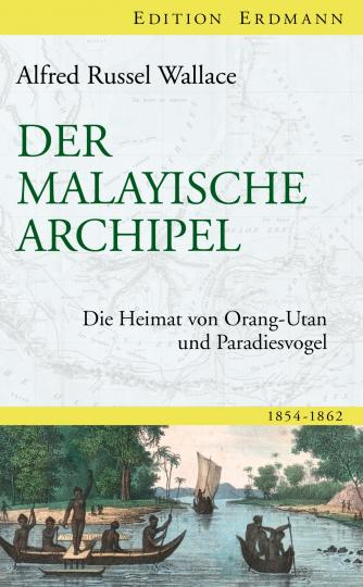 Alfred Russel Wallace: Der Malayische Archipel