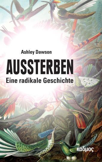 Ashley Dawson: Aussterben