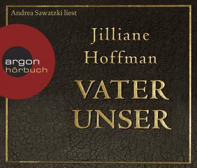 Jilliane Hoffman: Vater unser