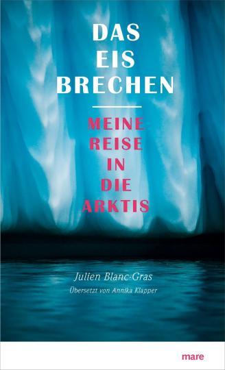 Julien Blanc-Gras, Annika Klapper: Das Eis brechen