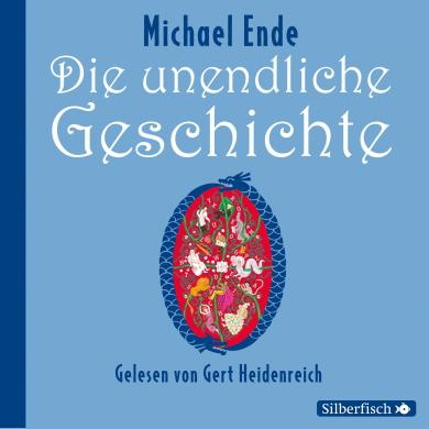 Michael Ende: Die unendliche Geschichte