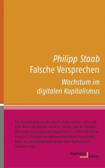 Philipp Staab: Falsche Versprechen