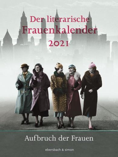 Der literarische Frauenkalender 2021