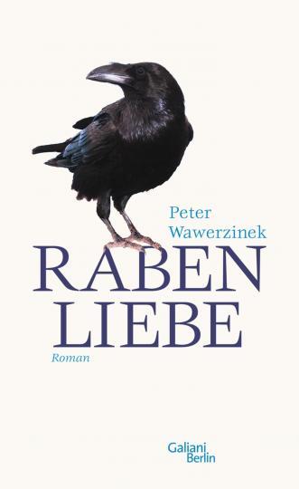 Peter Wawerzinek: Rabenliebe