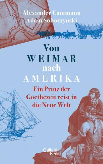 Alexander Cammann, Adam Soboczynski: Von Weimar nach Amerika