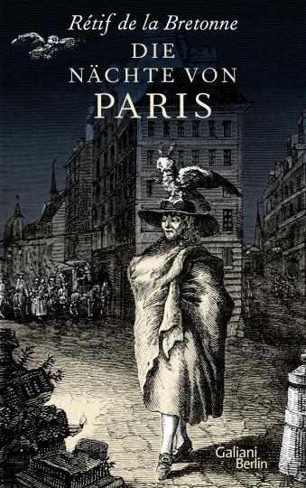 Rétif de la Bretonne, Reinhard Kaiser: Die Nächte von Paris