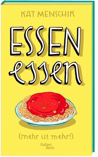 Kat Menschik: Essen essen