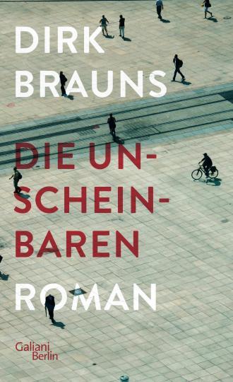 Dirk Brauns: Die Unscheinbaren