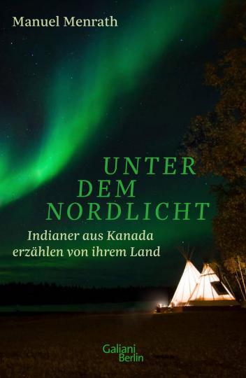 Manuel Menrath: Unter dem Nordlicht