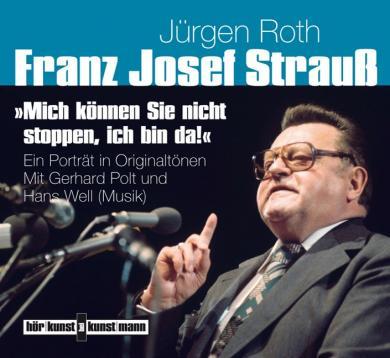 Andreas Koll, Gerhard Polt, Jürgen Roth: Mich können Sie nicht stoppen, ich bin da!