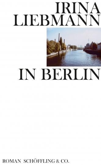 Irina Liebmann: In Berlin