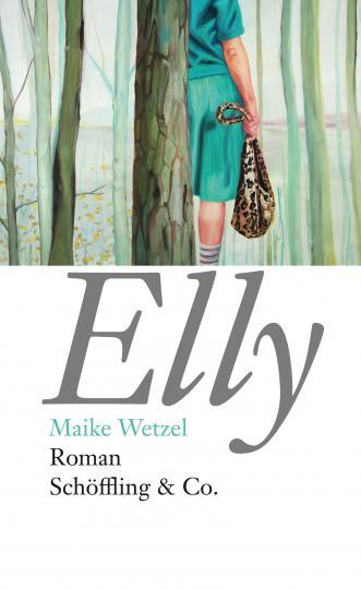 Maike Wetzel: Elly