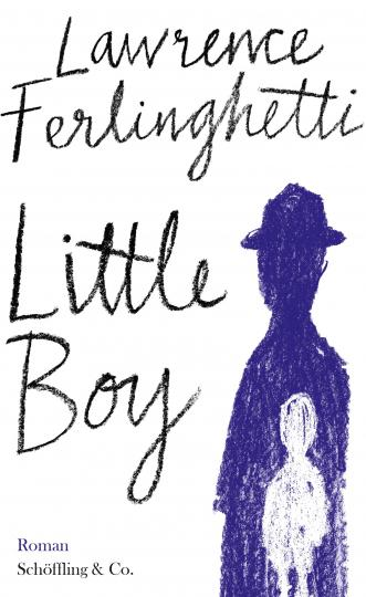 Lawrence Ferlinghetti: Little Boy