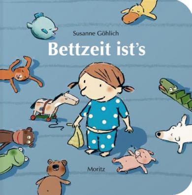 Göhlich, Susanne, Susanne Göhlich: Bettzeit ist's