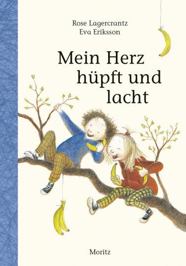 Rose Lagercrantz, Eva Eriksson: Mein Herz hüpft und lacht