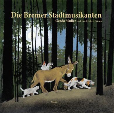 Gerda Muller: Die Bremer Stadtmusikanten