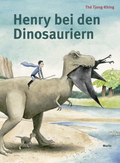 Thé Tjong-Khing: Henry bei den Dinosauriern