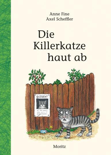 Anne Fine, Axel Scheffler: Die Killerkatze haut ab