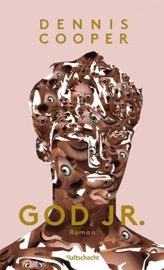 Dennis Cooper: God Jr.