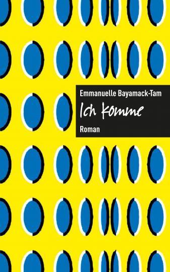 Emmanuelle Bayamack-Tam: Ich komme.